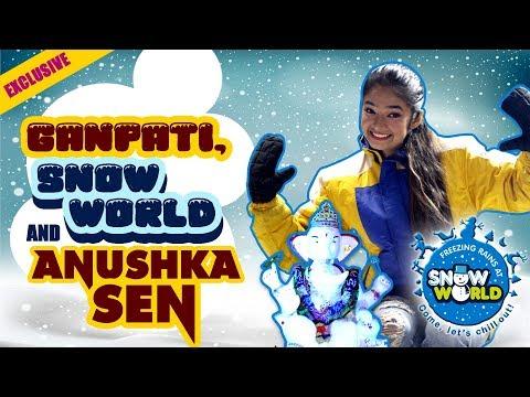 Exclusive: Ganpati, snow world and Anushka Sen