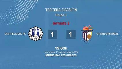 Resumen partido entre Santfeliuenc FC y CP San Cristobal Jornada 3 Tercera División