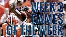 Week 3: College Football Games of the Week