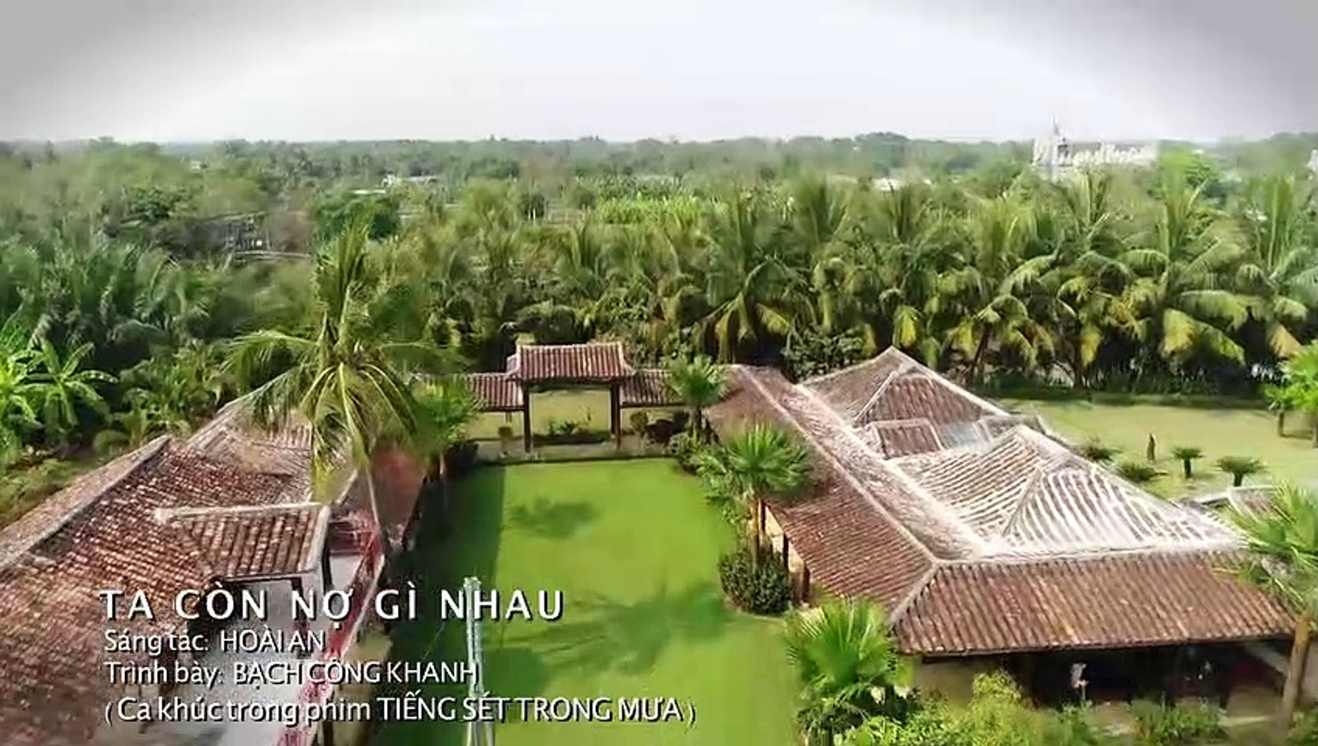 MV - TIẾNG SÉT TRONG MƯA - Ta Còn Nợ Gì Nhau - Lyric ( Sáng Tác- Hoài An, Ca SĨ- Bạch Công Khanh )