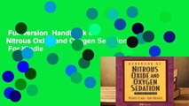 Full version  Handbook of Nitrous Oxide and Oxygen Sedation  For Kindle