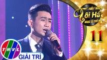 THVL | Hãy nghe tôi hát - Nhạc sĩ chủ đề - Tập 11[4]: Nỗi Niềm – Triệu Long