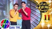 THVL | Hãy nghe tôi hát - Nhạc sĩ chủ đề - Tập 11[6]: Quán Nửa Khuya – Triệu Long, Đào Ngọc Sang