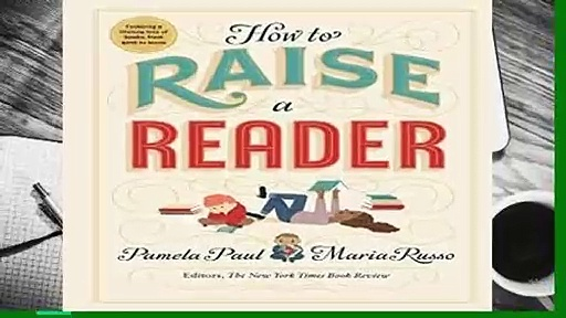How to Raise a Reader  Best Sellers Rank : #4