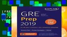 [FREE] GRE Prep 2019: Practice Tests + Proven Strategies + Online (Kaplan Test Prep)