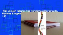 Full version  Electronics Fundamentals: Circuits, Devices & Applications  Best Sellers Rank : #1