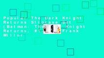 Popular The Dark Knight Returns Slipcase Set (Batman: The Dark Knight Returns, #1-4) - Frank Miller