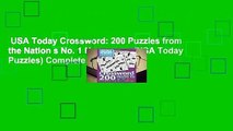USA Today Crossword: 200 Puzzles from the Nation s No. 1 Newspaper (USA Today Puzzles) Complete
