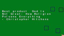 Best product  God Is Not Great: How Religion Poisons Everything - Christopher Hitchens