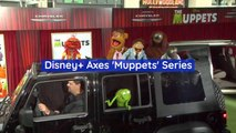 Disney Drops The 'Muppets' Series