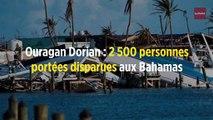 Ouragan Dorian : 2 500 personnes portées disparues aux Bahamas