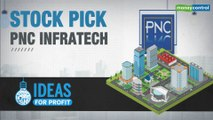 Ideas For Profit | PNC Infratech: Why we like the stock at this point in time?