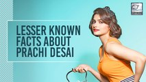 Birthday Special: Unknown Facts About Bollywood Actor Prachi Desai