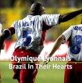 Olympique Lyonnais - Brazil In Their Hearts