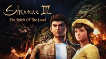 Shenmue III - Mood Video - TGS 2019 Spirit Of The Land (FR)