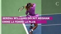 Meghan Markle : ce compliment de Serena Williams qui pourrait mettre dans l'embarras la duchesse de Sussex