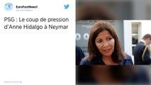 PSG : Quand Anne Hidalgo s'adresse à Neymar: «Maintenant mon garçon, va falloir que tu t'arraches»
