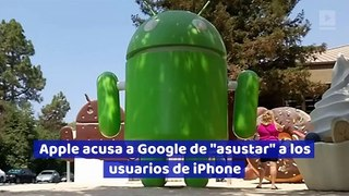 Apple acusa a Google de
