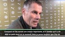 """Liverpool - Carragher : """"Manchester City est favori"""""""