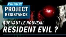PROJECT RESISTANCE :  Un bon Resident Evil en multi ? | PREVIEW