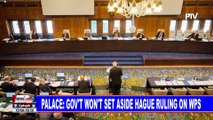 Palace: Gov't won't set aside hague ruling on WPS