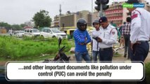 Didn't carry driving documents? Here's how you can avoid a hefty fine