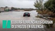Las lluvias torrenciales causan desbordamientos de ríos y destrozos en Valencia