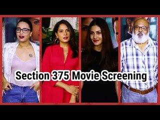 Section 375 Movie Screening | Richa Chadda | Amyra Dastur | Akshaye khanna | Saurabh Shukla