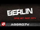BERLIN- DAS IST RAP CITY 'RAP CITY BERLIN DVD2' (OFFICIAL HD VERSION AGGROTV)