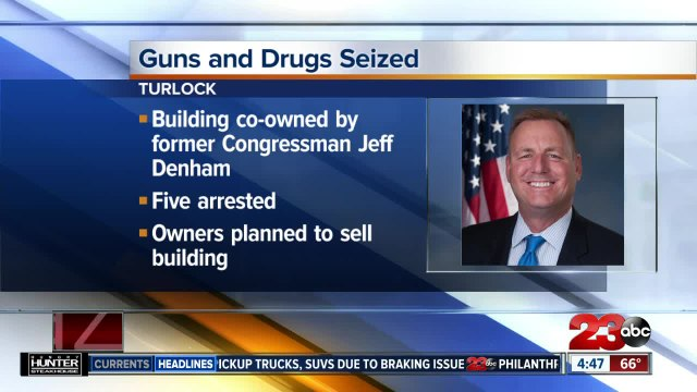 Guns, drugs seized from building co-owned by former Congressman Jeff Denham