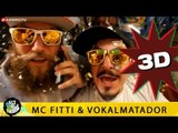 MC FITTI FEAT VOKALMATADOR HALT DIE FRESSE 05 NR 295 (OFFICIAL 3D VERSION AGGROTV)