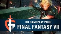 FINAL FANTASY VII REMAKE : La démo commentée ! | GAMEPLAY FR