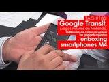 TAG #185: Google Transit, apps móviles Nintendo, recuperar gadgets robados y unboxing smartphones M4