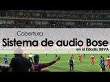 Sonido del Estadio de los Rayados de Monterrey