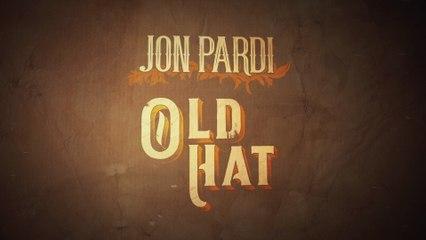 Jon Pardi - Old Hat