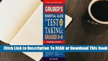 Online Gruber's Essential Guide to Test Taking: Grades 6-9  For Kindle