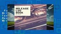 Full version  Pocket Mileage Log Book For Taxes: Mini Gas Mileage Record Book; Slim Auto Mileage