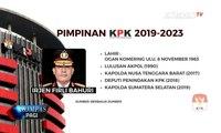Komisi III DPR Pilih 5 Nama Pimpinan KPK Baru, Firli Bahuri jadi Ketua KPK