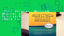 Full Version  Merriam Webster s Word-for-Word Spanish-English Dictionary (Word for Word