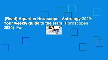 aquarius march 11 2020 weekly horoscope
