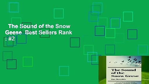 The Sound of the Snow Geese  Best Sellers Rank : #2
