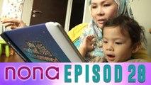 Nona (2014)   Episod 28