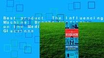 Best product  The Influencing Machine  Brooke Gladstone on the Media - Brooke Gladstone