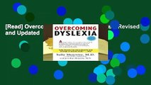 [Read] Overcoming Dyslexia: Completely Revised and Updated  For Free