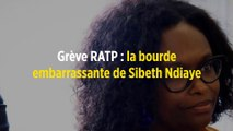 Grève RATP : la bourde embarrassante de Sibeth Ndiaye