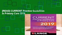 [READ] CURRENT Practice Guidelines in Primary Care 2019