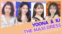 [Showbiz Korea] YOONA(윤아,SNSD) & IU(아이유)! Celebrities' The Maxi Dress