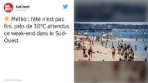 MÉTÉO. Jusqu'à 34°: l'été de retour partout en France ce week-end