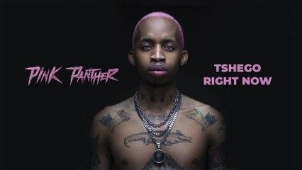 Tshego - Right Now