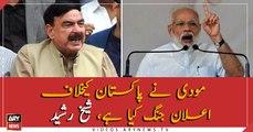 Modi has declared war against Pakistan, Sheikh Rasheed